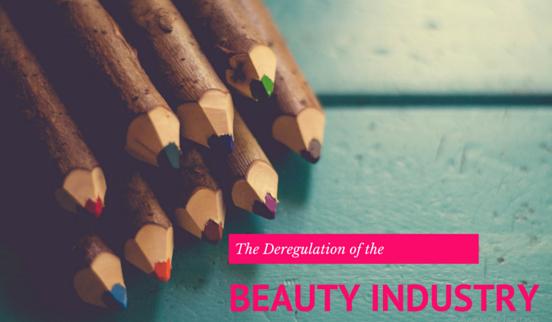 Deregulation of Beauty Industry