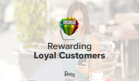 Rewarding Loyal Customers