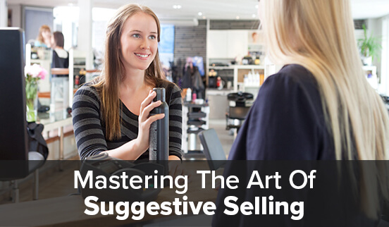Mastering The Art Of Suggestive Selling
