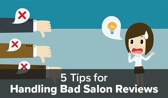 5 Tips for Handling Bad Salon Reviews