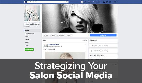 Strategizing Your Salon Social Media