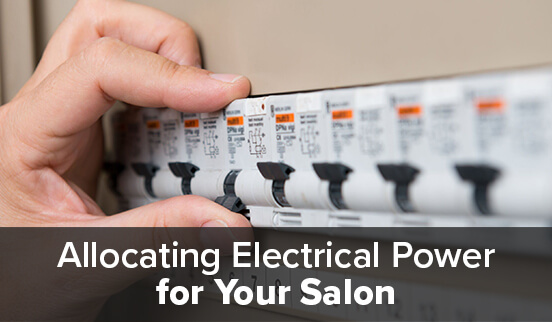Allocating Electrical Power for Your Salon
