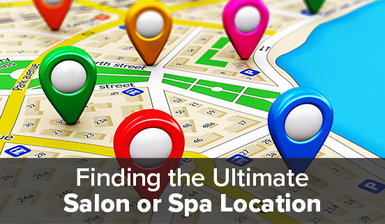 Finding the Ultimate Salon or Spa Location