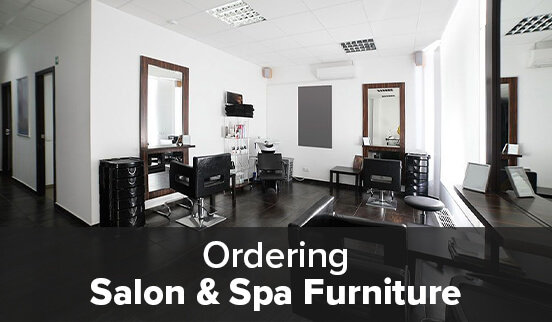 Ordering Salon & Spa Furniture