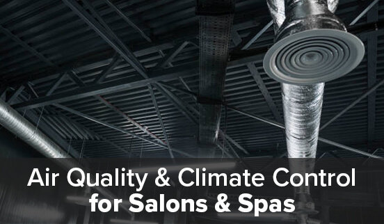 Air Quality & Climate Control for Salons & Spas
