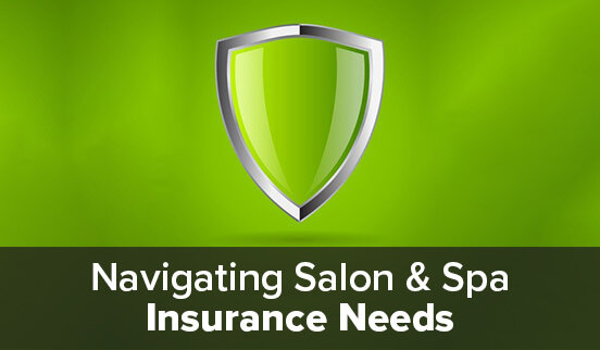 Navigating Salon & Spa Insurance Needs