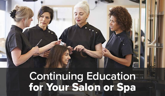 Continuing Education for Your Salon or Spa