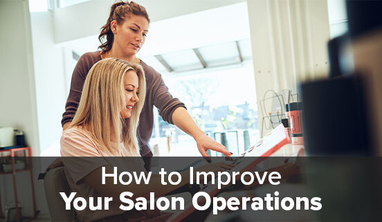 How to Improve Your Salon Operations