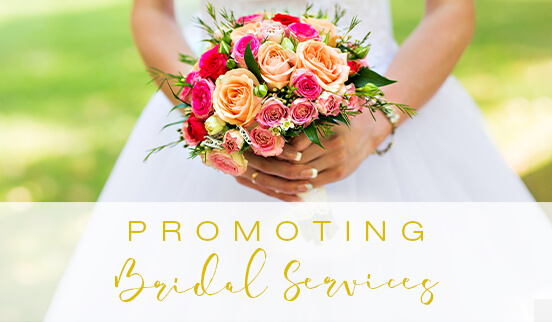 Promoting Bridal Services
