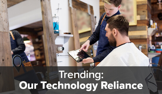 Trending Our Technology Reliance