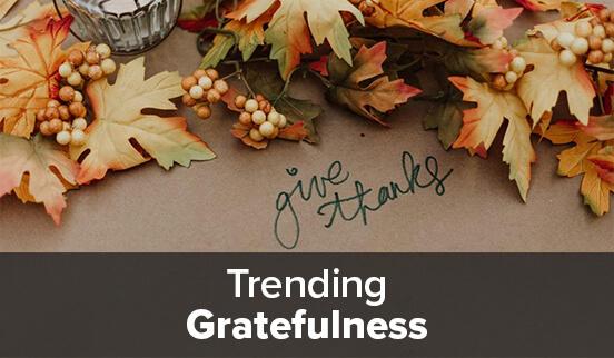 Trending Gratefulness