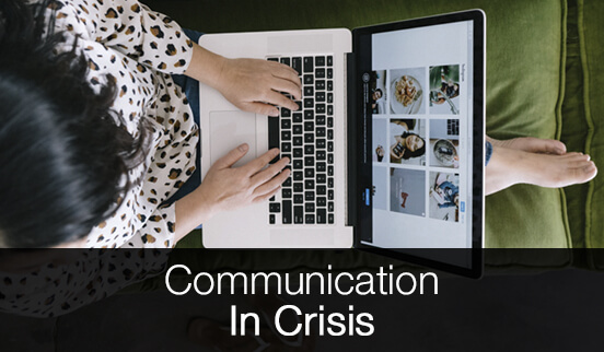 Communication in Crisis