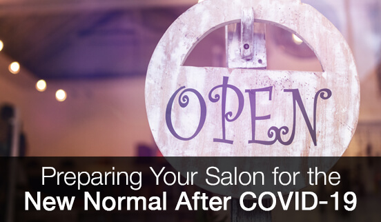 Preparing Your Salon for the New Normal After COVID-19