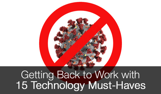 Getting Back to Work with 15 Technology Must-Haves