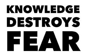 Knowledge destroys fear logo