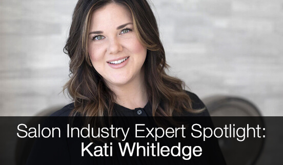 Salon Industry Expert Spotlight: Kati Whitledge