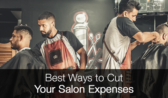 Best Ways to Cut Your Salon Expenses