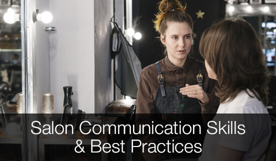 Salon Communication Skills & Best Practices