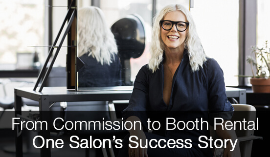From Commission to Booth Rental - One Salon's Success Story