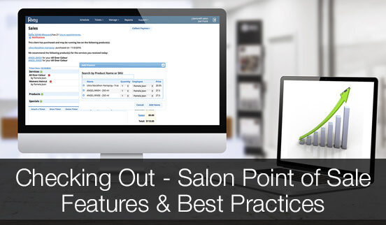 Checking Out - Salon Point of Sale Features & Best Practices