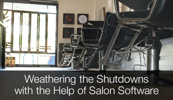 Weathering the Shutdowns with the Help of Salon Software